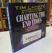 Tim Lahaye Bible Prophecy Chart Christian Books Charting The End Times Tim Lahaye Biblical