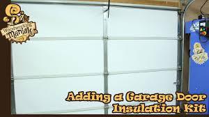 adding a garage door insulation kit