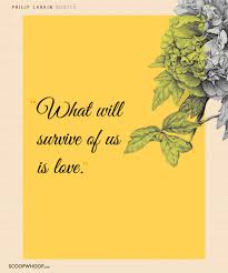 Quotes About Love And Loss 100 Philip Larkin Quotes About Love Loss Everything In Between 86