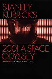 robert kolker stanley kubrick s a space odyssey new essays  stanley kubrick s 2001 a space odyssey