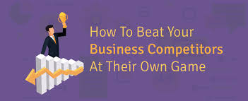 infographic how to beat your business competitors at their own game
