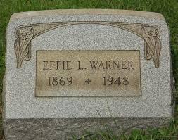 Effie Louise Warner (1869-1948) - Find A Grave Memorial
