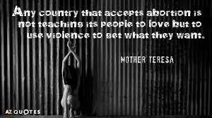 Mother Teresa Quotes Life Mother Teresa Quotes About Pro Life AZ Quotes 71