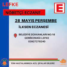 28 Mayıs Perşembe Nöbetçi Eczane... - Lefke Belediyesi   Fa