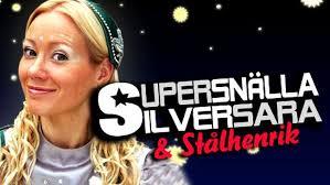 Supersnällasilversara och Stålhenrik | Barnkanalen