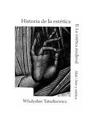 Tatarkiewicz Historia de La Est tica v. III Medieval