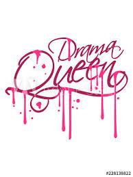Drama Queen Nass Graffiti Tropfen Cool Frau Stempel Prinzessin