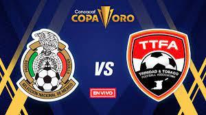 México vs Trinidad y Tobago Copa Oro EN ...