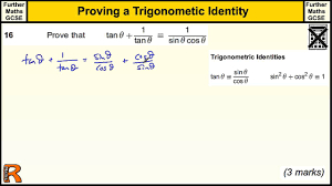 proving a trigonometric indentity gcse further maths revision exam paper practice help you