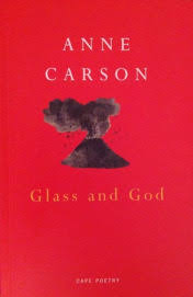 the glass essay by anne carson brief thoughts quotes carson glass and god