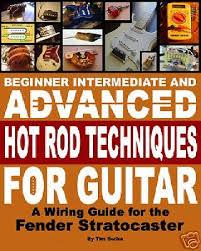 fender stratocaster vintage relic build your own guitar wiring fender stratocaster vintage relic build your own guitar wiring book on cd