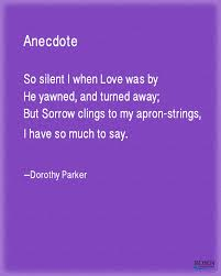 Dorothy Parker Resume A beautiful love poem from Dorothy Parker Our Favorite Poems 67