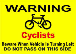 Details About Warning Cyclists Beware When Vehicle Is Turning Left Do Not Pass Sign Danger