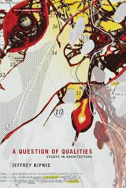 a question of qualities essays in architecture