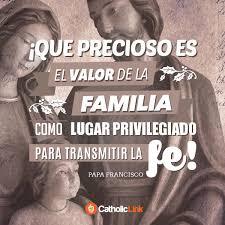 La familia es el lugar privilegiado para vivir la fe | Catholic-Link
