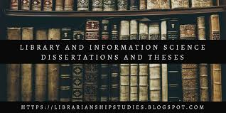 librarianship studies information technology library and  library and information science dissertations and theses