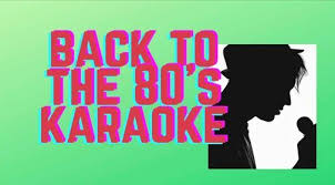 Back to the 80's Karaoke Night, 1808 Rosemont Ave, Frederick, MD  21702-8218, United States, 30 January 2021