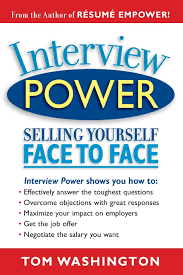 interview power selling yourself face to face tom washington interview power selling yourself face to face tom washington 9780931213175 amazon com books