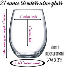 Stemless Wine Glass Decal Size Chart I Tend To Wine A Lot Wine Glass Quote Vinyl Graphic Decals