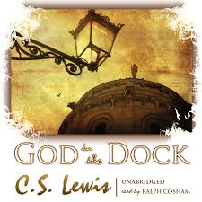 hear god in the dock audiobook by c s lewis for just  extended audio sample god in the dock essays on theology and ethics audiobook by c s lewis