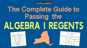 The Ultimate Guide To Passing The Algebra 1 Regents Exam