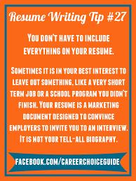 Resume Writing Quick Tip You Don T Have To Include Every Detail