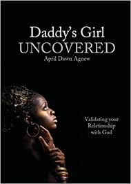 Daddy's Girl Uncovered: Amazon.de: Agnew, April: Bücher