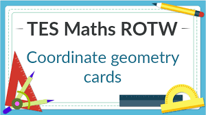 coordinate geometry cards tes maths resource of the week