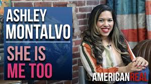 American Real - WORLD PREMIERE EPISODE | ASHLEY MONTALVO | SHE IS ME TOO |  Facebook