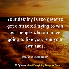 Joel Osteen Quotes Impressive Your Destiny Is Too Great To Get Distracted Joel Osteen Quote