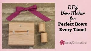 how to make a perfect bow every time frugal diy bow making tool