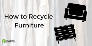 how to recycle furniture earth 911