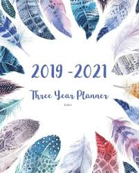 3 Year Calendar 2019 2021 Three Year Planner Feathers 36 Months Planner And