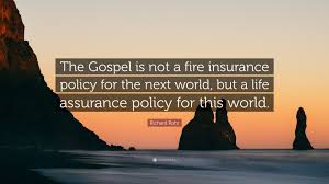 richard rohr quote the gospel is not a fire insurance policy for the next