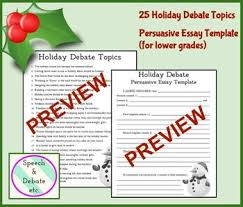 holiday debate topics persuasive writing prompts by speech and  holiday debate topics persuasive writing prompts