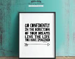 go confidently in the direction of your dreams printable wall art decor inspirational quote print black and white printable art on live the life you imagined wall art with go confidently in etsy
