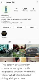 Chores_daily 105 6167 0 Following Followers Posts Chores