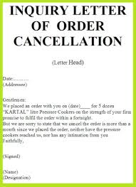 Inquiry Letter Sample Of Order Cancellation Letterbusiness Letter