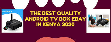 The Best Quality Android Tv Box Ebay in Kenya 2020 - Posts
