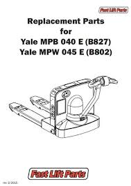 125,000 yale parts & yale lift truck replacement parts fast Yale Electric Pallet Jack Parts Yale Mpb040 E Wiring Diagram *yale mpb 040 e mpw 045 e catalog *line drawing*