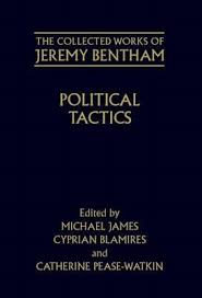 jeremy bentham works booktopia the collected works of jeremy bentham political tactics