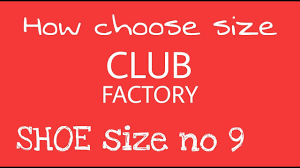 How To Order Shoe Size 9 On Club Factory