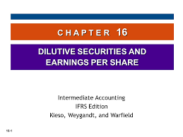 23rd international conference, iclp 2007, porto. 16 1 C H A P T E R 16 Dilutive Securities And Earnings Per Share Intermediate Accounting Ifrs Edition Kieso Weygandt And Warfield Ppt Download