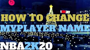 NBA 2K20 HOW TO CHANGE YOUR MY PLAYER NAME - YouTube