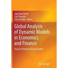 finance essays global analysis of dynamic models in economics and finance essays in honour of laura gardini