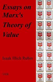 essays on marx s theory of value isaak rubin