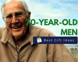 18 gifts for a 70 year old man june 29 2017 70th birthday