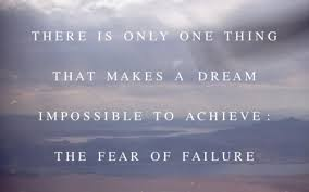Failed Dreams Quotes Best Of There Is Only One Thing That Makes A Dream Impossible To Achieve