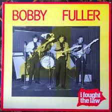 Image result for i fought the law bobby fuller