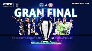 ¿dónde se puede ver en directo por televisión la. Uefa Champions League La Final Del Ano Psg Vs Bayern Munich Espn Mediazone Latin America North